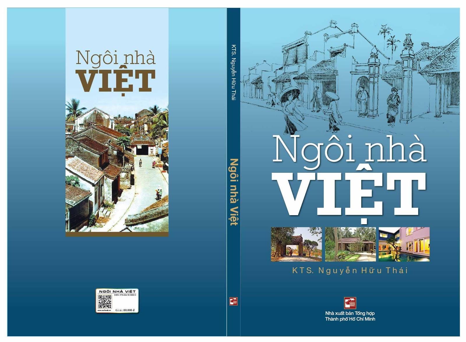 """Giới thiệu sách """"Ngôi nhà Việt"""" của KTS Nguyễn Hữu Thái"""