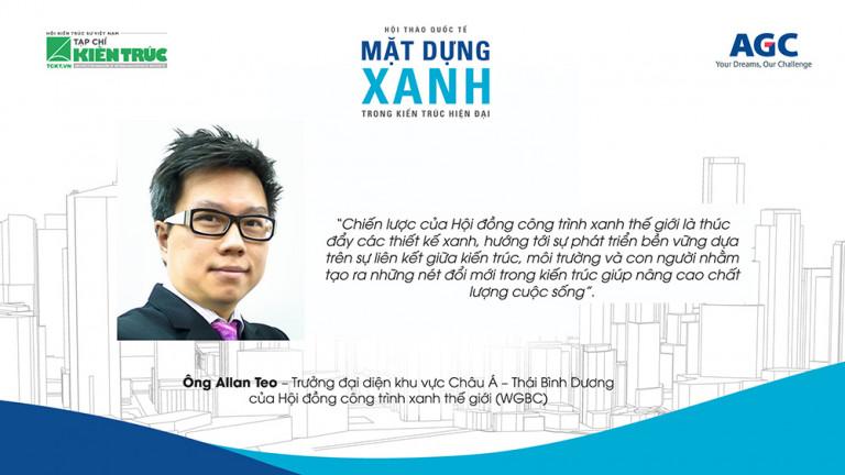 """Ông Allan Teo – Đại diện Hội đồng công trình xanh thế giới WGBC: """"KTS Việt Nam có tư duy đặc biệt và rất tiến bộ trong việc phát triển kiến trúc xanh"""""""