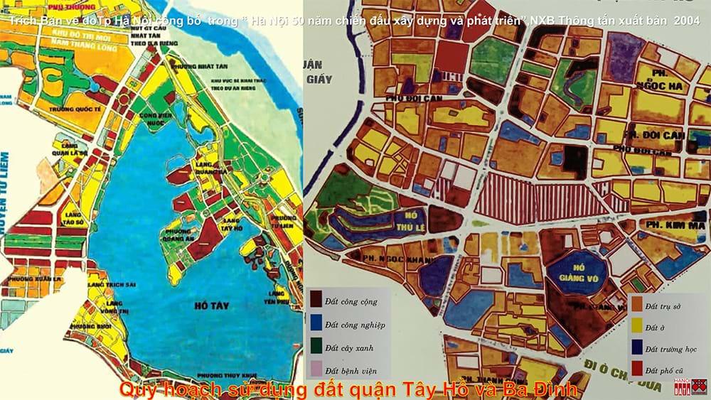 Quy hoạch sử dụng đất quận Ba Đình và Tây Hồ (đến năm 2020) thành phố Hà Nội công bố 2004.