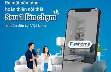 Flexhome - nền tảng hoàn thiện nội thất sau 1 lần chạm